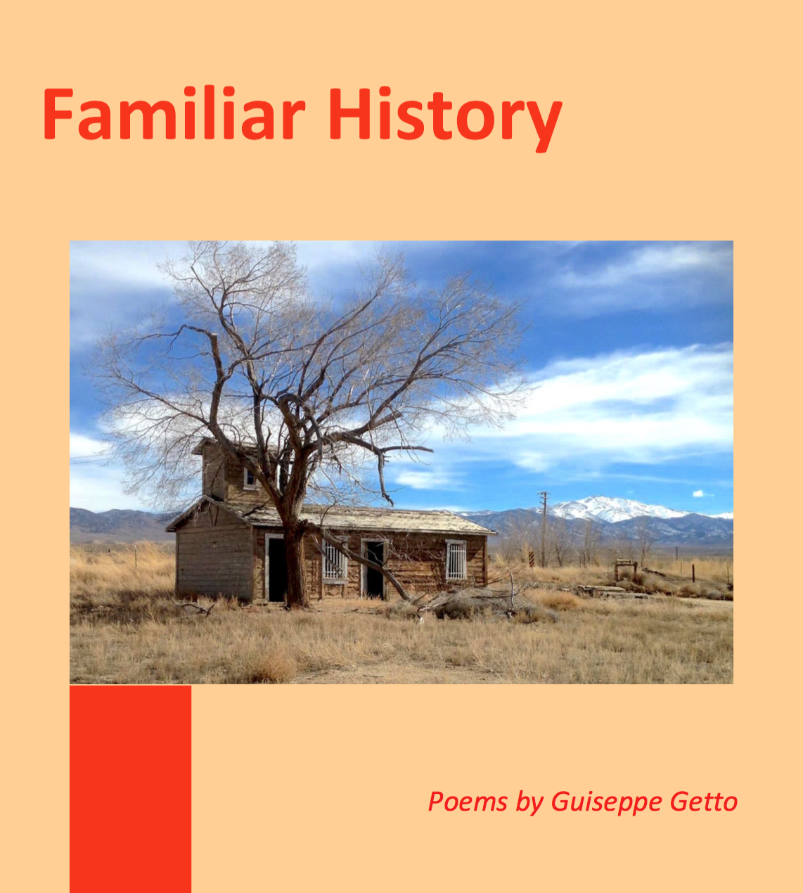 The cover of my book of poetry about the American west: Familiar History